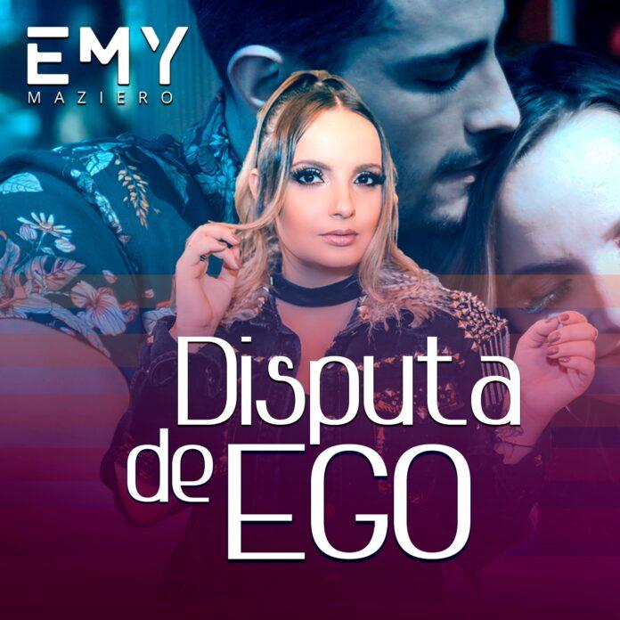 """Emy Maziero divulga a música """"Disputa de ego"""""""