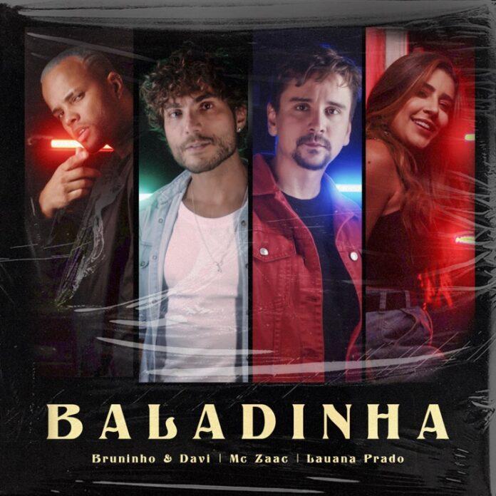 Baladinha - Bruninho & Davi, Lauana Prado, Mc Zaac